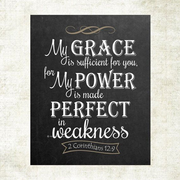His Power is made perfect in My Weakness
